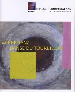 Wirbeltanz Danse Du Tourbillon, 2013